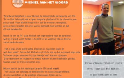 Medewerker Michiel  aan het woord!
