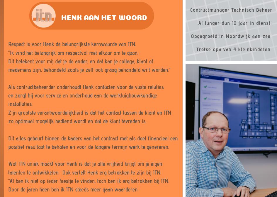 Medewerker Henk aan het woord!